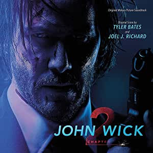 Bates, Tyler & Richard, Joel J. - John Wick: Chapter 2 OST (2LP/RI)
