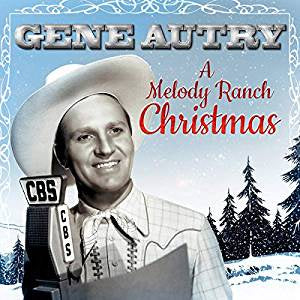 Autry, Gene - A Melody Ranch Christmas