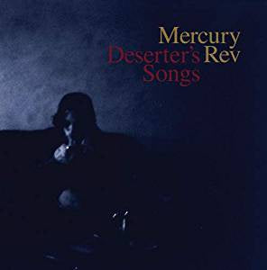 Mercury Rev - Deserter's Songs (RI)