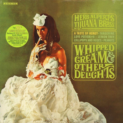 Alpert, Herb & The Tijuana Brass - Whipped Cream & Other Delights (RI/RM/180G)
