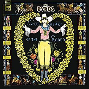 Byrds - Sweetheart of the Rodeo (180G/Translucent Blue & Green Swirl vinyl)