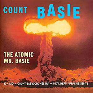 Basie, Count - The Atomic Mr. Basie (Ltd Ed/RI/RM/180G/Orange vinyl)