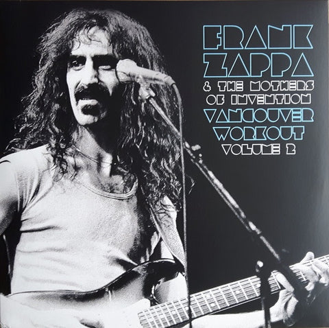 Zappa, Frank and the Mothers of Invention - Vancouver Workout Vol. 2: Canada 1975 (2LP)