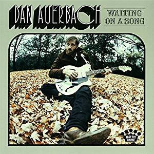Auerbach, Dan - Waiting On A Song