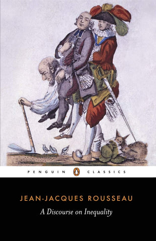 Rousseau, Jean-Jaques - A Discourse On Inequality