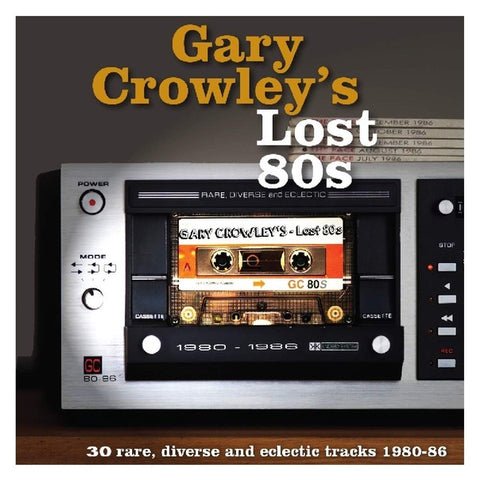Various Artists - Gary Crowley's Lost 80s: 30 Rare, Diverse and Eclectic Tracks 1980-86 (3LP/180G/Coloured vinyl)
