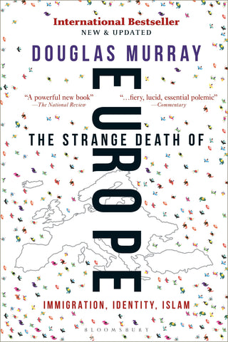 Murray, Douglas - The Strange Death Of Europe
