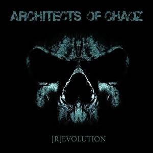 Architects of Chaoz - [R]evolution (2LP/Gatefold)