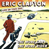 Clapton, Eric - One More Car, One More Rider (3LP)