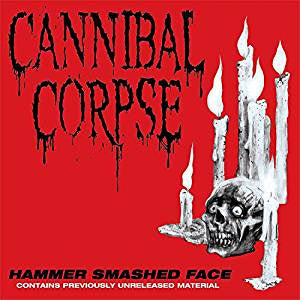 "Cannibal Corpse - Hammer Smashed Face (12"" EP/Ltd Ed)"