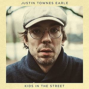Earle, Justin Townes - Kids In the Street
