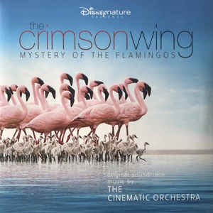 Cinematic Orchestra - The Crimson Wing: Mystery of the Flamingos OST (2020RSD/2LP/Ltd Ed/Pink vinyl)