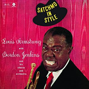 Armstrong, Louis - Satchmo In Style + 2 Bonus Tracks (Mono/RM/180G)