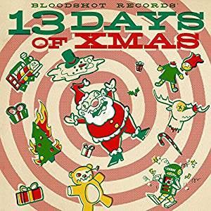 Various Artists - Bloodshot's 13 Days of Xmas (Ltd Ed/180G/Coloured vinyl)
