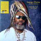 Clinton, George & P. Funk All Stars - Make My Funk the P. Funk (2020RSD/180G/Neon Violet vinyl)