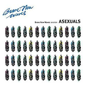 Asexuals - Brave New Waves Session (Ltd Ed/Purple vinyl)