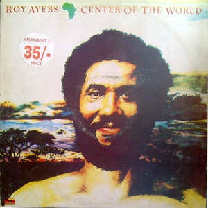 Ayers, Roy - Center of the World