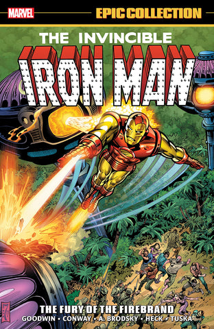 Marvel - Iron Man Epic Collection: The Fury of the Firebrand