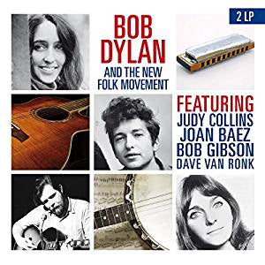 Dylan, Bob & The New Folk Movement - Bob Dylan & The New Folk Movement (2LP/RI/180G/Gatefold)