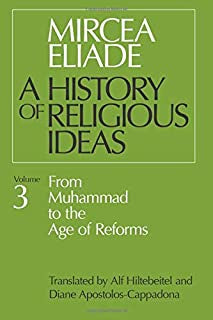Eliade, Mircea - A History Of Religious Ideas volume 3