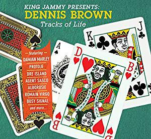 Brown, Dennis - King Jammy Presents: Dennis Brown Tracks of Life