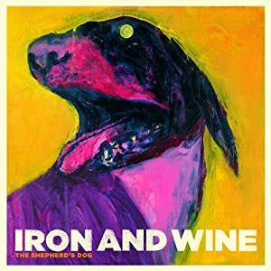 Iron & Wine - The Shepherd's Dog (RI)