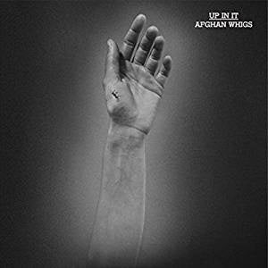 Afghan Whigs - Up In It (Ltd Ed/RI/RM/180G/Sky Blue & White Cloud vinyl)