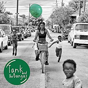 Tank and the Bangas - Green Balloon (2LP)