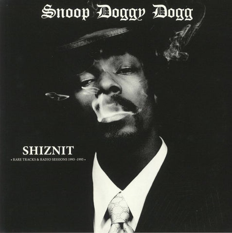 Snoop Dogg - Shiznit: Rare Tracks & Radio Sessions 1993-1995