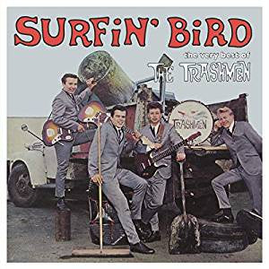 Trashmen - Surfin' Bird: The Very Best of The Trashmen (180G)