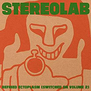 Stereolab - Refried Ectoplasm (Switched On Volume 2) (2LP)