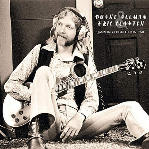 Allman, Duane & Eric Clapton - Jamming Together in 1970 (2LP)