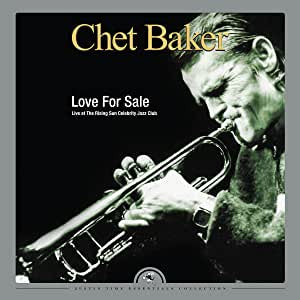 Baker, Chet - Love for Sale: Live at the Rising Sun Celebrity Club, Montreal (2LP/Ltd Ed/RI)