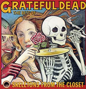 Grateful Dead - The Best of the Grateful Dead: Skeletons from the Closet (RI)