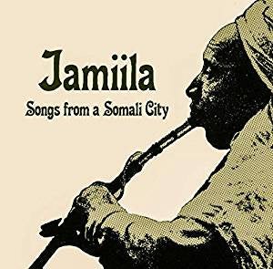 Various Artists - Jamiila: Songs from a Somali City
