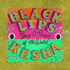 "Black Lips feat. Kesha - They's A Person of the World (2020RSD/7""/Ltd Ed)"