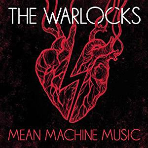 Warlocks - Mean Machine Music (Ltd Ed)