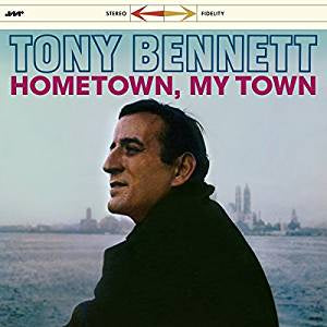 Bennet, Tony - Hometown, My Town + 3 Bonus Tracks (Ltd Ed/RI/180G)