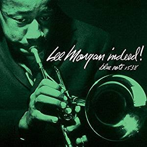 Morgan, Lee - Indeed! (RI)