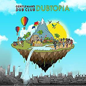 Gentleman's Dub Club - Dubtopia (Ltd Ed/Clear vinyl)