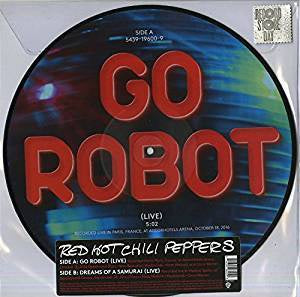 "Red Hot Chili Peppers - Go Robot/Dreams Of A Samurai (2017RSD/12""/Ltd Ed/Picture Disc)"