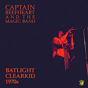 Captain Beefheart - Batlight Clearkid 1970s