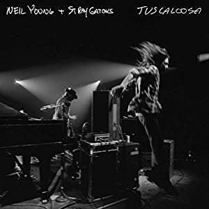 Young, Neil & Stray Gators - Tuscaloosa (2LP)