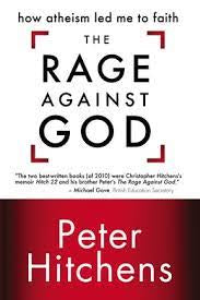 Hitchens, Peter - The Rage Against God