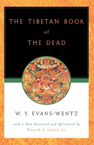 The Tibetan Book of the Dead - trans Evans-Wentz, W.Y.
