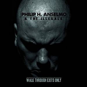 Anselmo, Philip H. - Walk Through Exits Only