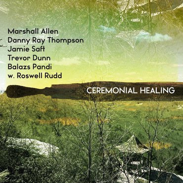 Allen, Marshall & Thompson, Danny Ray - Ceremonial Healing (2019RSD/3LP/Red vinyl)