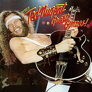 Nugent, Ted - Great Gonzos! The Best of Ted Nugent (Ltd Ed/RI/Gold vinyl)