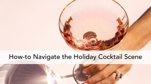 Drink + Be Merry (Without The Holiday Hangover)