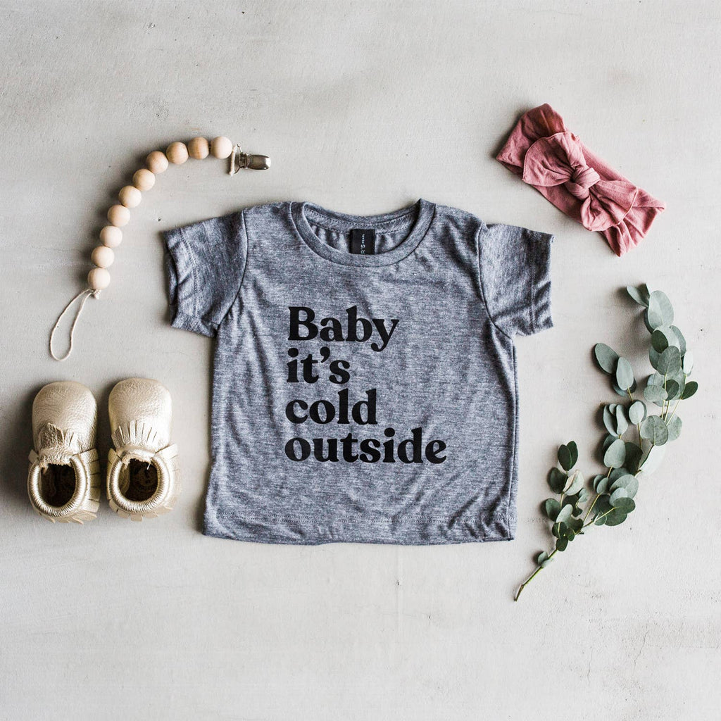 The Oyster's Pearl - Baby It's Cold Outside Baby Tee